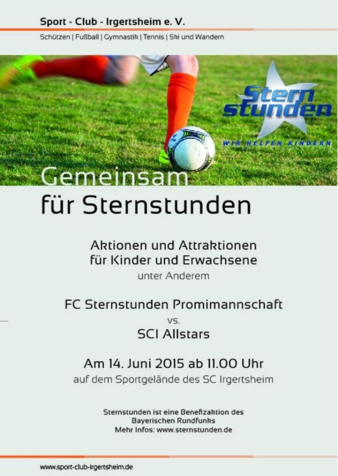 Plakat zum Benefizspiel des Vereins Sternstunden e.V. am 14. Juni 2015 in Irgertsheim